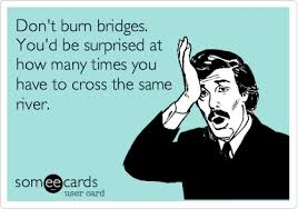 dont-burn-your-bridges