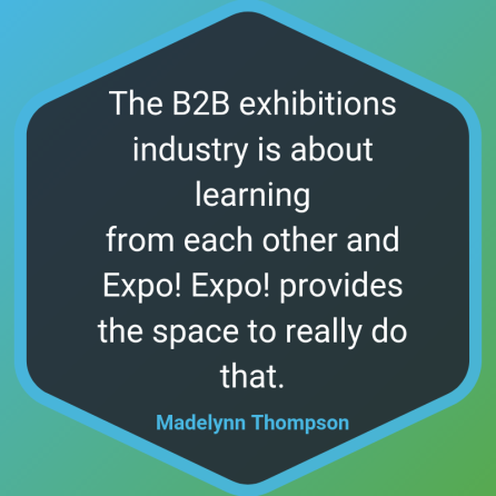 Expo Expo Blog Quote - Madelynn Thompson